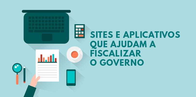 Aplicativos e sites para fiscalizar o governo